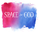Space for God Returns - 19th Jan